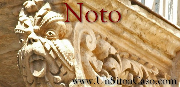 Città da visitare: Noto (Siracusa - Sicilia)