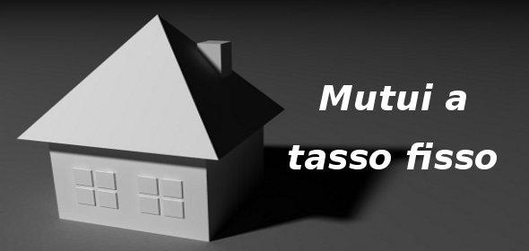 Informazioni sui mutui a tasso fisso