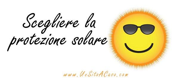 Quale protezione solare comprare?