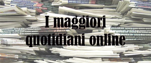I maggiori quotidiani italiani online