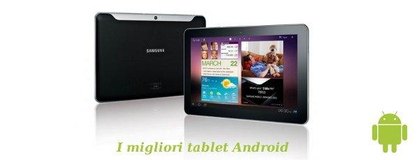 I tablet Android più desiderati
